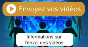Informations envoi vidéos