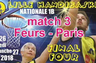 Basket - Playoffs Lille match 3 - Feurs v Paris (petite finale)