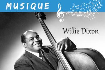 Musique Willie Dixon